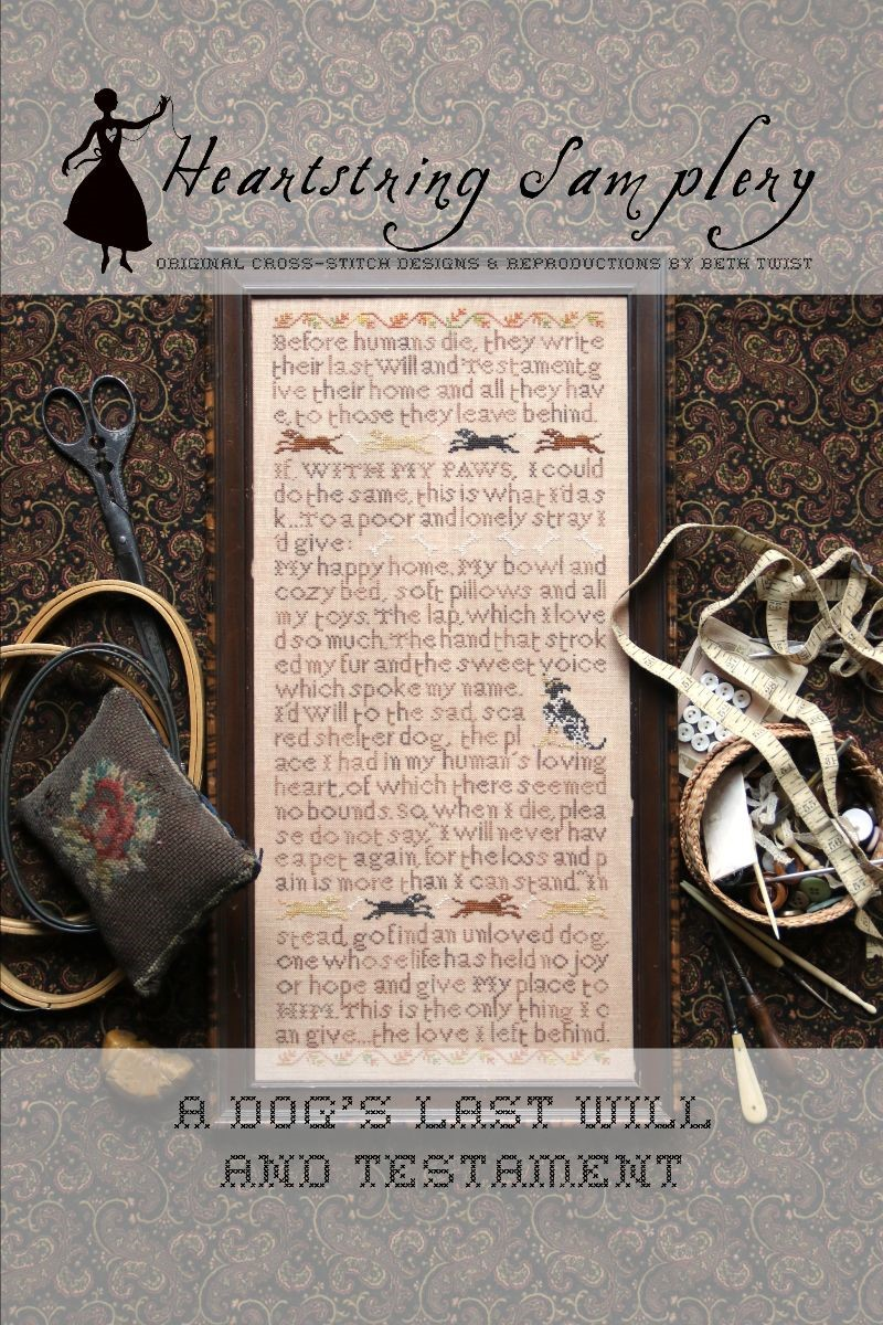 A Dog's Last Will & Testament - Heartstring Samplery